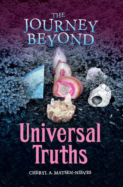 The Journey Beyond: Universal Truths